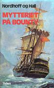 """""""Mytteriet på Bounty"""" av Charles Nordhoff"""