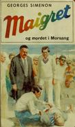 """""""Maigret og mordet i Morsang"""" av Georges Simenon"""