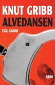 """""""Alvedansen Knut Gribb"""" av Egil Sandø"""