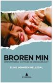 """""""Broren min - om stoffmisbruk, skuffelser og søskenkjærlighet"""" av Eline Johnsen Helledal"""