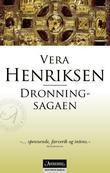 """""""Dronningsagaen"""" av Vera Henriksen"""