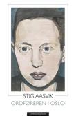 """""""Ordføreren i Oslo"""" av Stig Aasvik"""