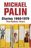 """""""Diaries 1969-1979 The Python Years 1969-1979"""" av Michael Palin"""