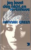 """""""Jeg lovet deg aldri en rosenhave"""" av Hannah Green"""