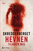"""""""Hevnen tilhører meg - kriminalroman"""" av Asle Skredderberget"""