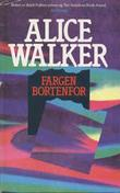 """""""Fargen bortenfor"""" av Alice Walker"""