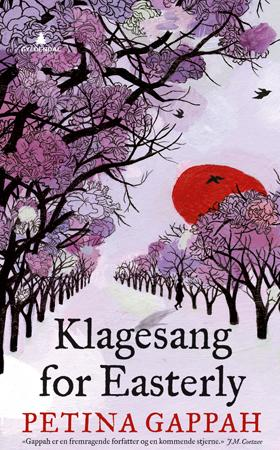 """Klagesang for Easterly"" av Petina Gappah"