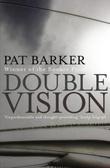 """""""Double vision"""" av Pat Barker"""