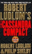 """Robert Ludlum's The Cassandra compact - a covert-one novel"" av Robert Ludlum"