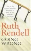 """""""Going wrong"""" av Ruth Rendell"""