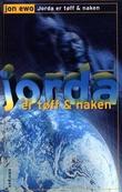 """""""Jorda er tøff og naken"""" av Jon Ewo"""