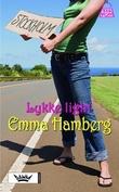 """""""Lykke light"""" av Emma Hamberg"""