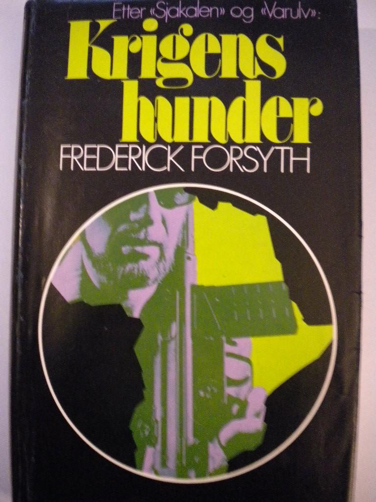 """""""Krigens hunder"""" av Frederick Forsyth"""