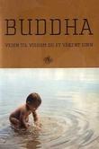 """""""Buddha - veien til visdom og et våkent sinn"""" av Astrid Skår"""