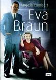 """""""Eva Braun"""" av Angela Lambert"""