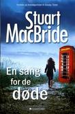 """""""En sang for de døde"""" av Stuart MacBride"""