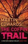 """""""The Coffin Trail"""" av Martin Edwards"""