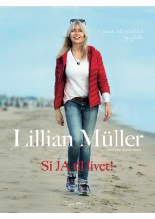 """""""Si ja til livet! - veien til vitalitet og glede"""" av Lillian Müller"""