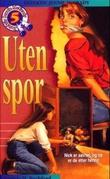 """""""Uten et spor"""" av Patricia H. Rushford"""
