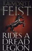 """Rides a dread legion"" av Raymond E. Feist"