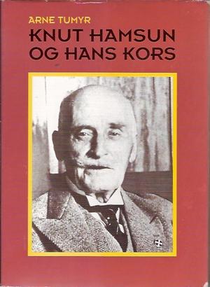 """""""Knut Hamsun og hans kors"""" av Arne Tumyr"""