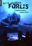 """Forlis - Barentshavets uløste gåter"" av Alf R. Jacobsen"