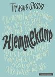 """""""Hjemmekamp - dikt"""" av Trygve Skaug"""