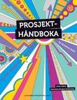 """""""Prosjekthåndboka - for kreative team"""" av Jonas Aakre"""