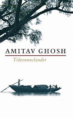 """""""Tidevannslandet"""" av Amitav Ghosh"""
