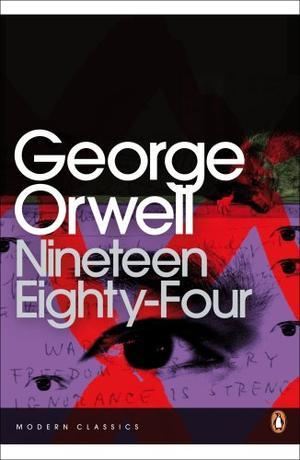 """1984 Nineteen Eighty-Four"" av George Orwell"