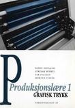 """""""Grafisk trykk - produksjonslære 1"""" av Bjørn Hopland"""