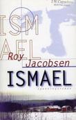 """Ismael - roman"" av Roy Jacobsen"