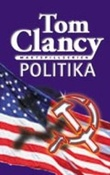 """Politika"" av Tom Clancy"