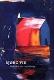 """""""Forholdene tatt i betraktning"""" av Bjørg Vik"""