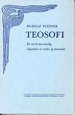 """""""Teosofi - en vei til oversanselig erkjennelse av verden og mennesket"""" av Rudolf Steiner"""