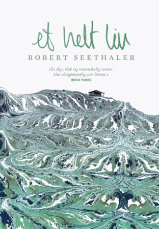 """""""Et helt liv"""" av Robert Seethaler"""