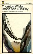 """""""Broen San Luis Rey"""" av Thornton Wilder"""