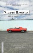 """Hjulskift"" av Vigdis Hjorth"