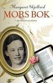 """Mors bok sort er hun, dog yndig"" av Margaret Skjelbred"