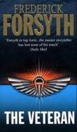 """""""The veteran and other stories"""" av Frederick Forsyth"""