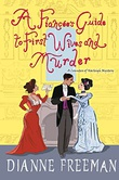 """""""A Fiancée's Guide to First Wives and Murder - A Countess of Harleigh Mystery Book 4"""" av Dianne Freeman"""
