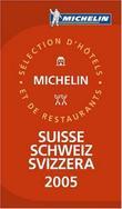 """""""Suisse 2005 - sélection d'hôtels et de restaurants"""""""