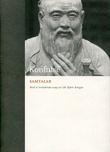 """""""Samtalar"""" av Konfutse"""