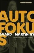 """""""Autofokus - roman"""" av Martin Nygaard"""