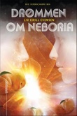 """""""Drømmen om Neboria"""" av Liv Eirill Evensen"""
