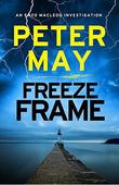 """Freeze Frame - An Enzo Macleod Investigation"" av Peter May"