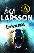 """""""Et offer til Molok"""" av Åsa Larsson"""