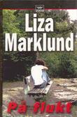 """""""På flukt"""" av Liza Marklund"""