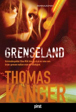 """""""Grenseland"""" av Thomas Kanger"""