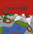"""""""Musenes jul - en ta-og-føle-på-bok"""" av Fiona Watt"""